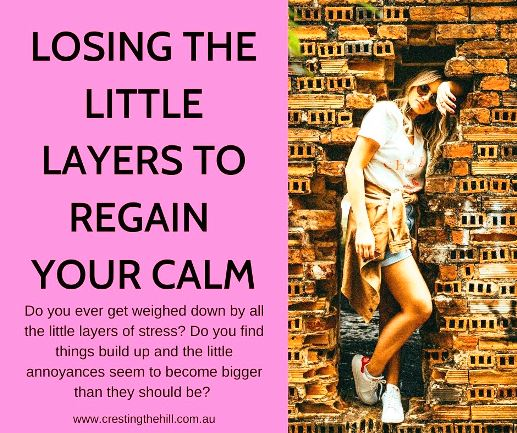 Do you ever get weighed down by all the little layers of stress? Do you find things build up and the little annoyances seem to become bigger than they should be? #midlife #stress