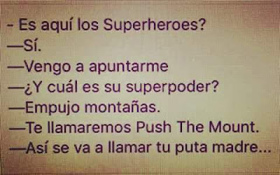 Superhéroes , empujar montañas, Puigdemont, push the mount, superpoder
