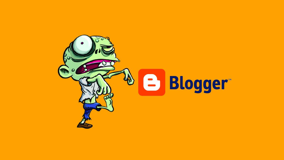 Apa Itu Blog Zombie dan Bagaimana Cara Mencari Blog Zombie