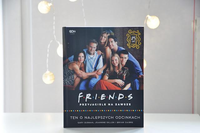 """ZAPOWIEDŹ - """"F.r.i.e.n.d.s - przyjaciele na zawsze"""""""