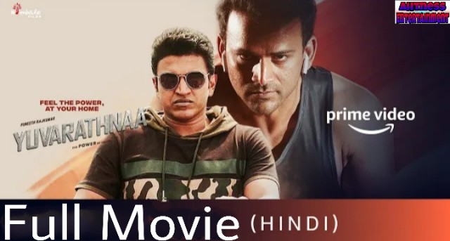 Yuvarathnaa (2021) - South Movie [Dual Audio] [Hindi or Telugu]