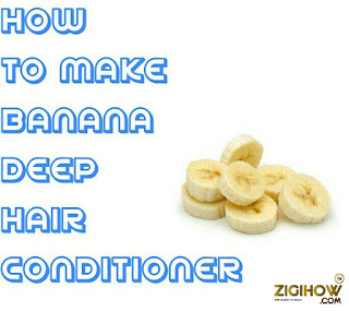 HOW TO MAKE BANANA  DEEP HAIR CONDITIONER 1