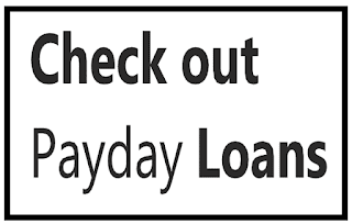 Check out Payday Loans