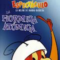 La Hormiga Atómica 26/26 Audio: Latino Servidor: MediaFire