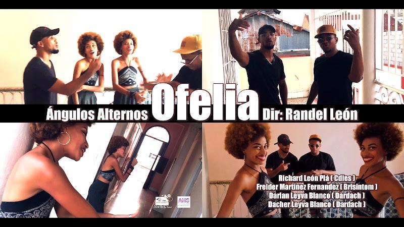 Ángulos Alternos - ¨Ofelia¨ - Videoclip - Director: Randel León Plá. Portal Del Vídeo Clip Cubano. Música cubana. Hip Hop. Cuba.