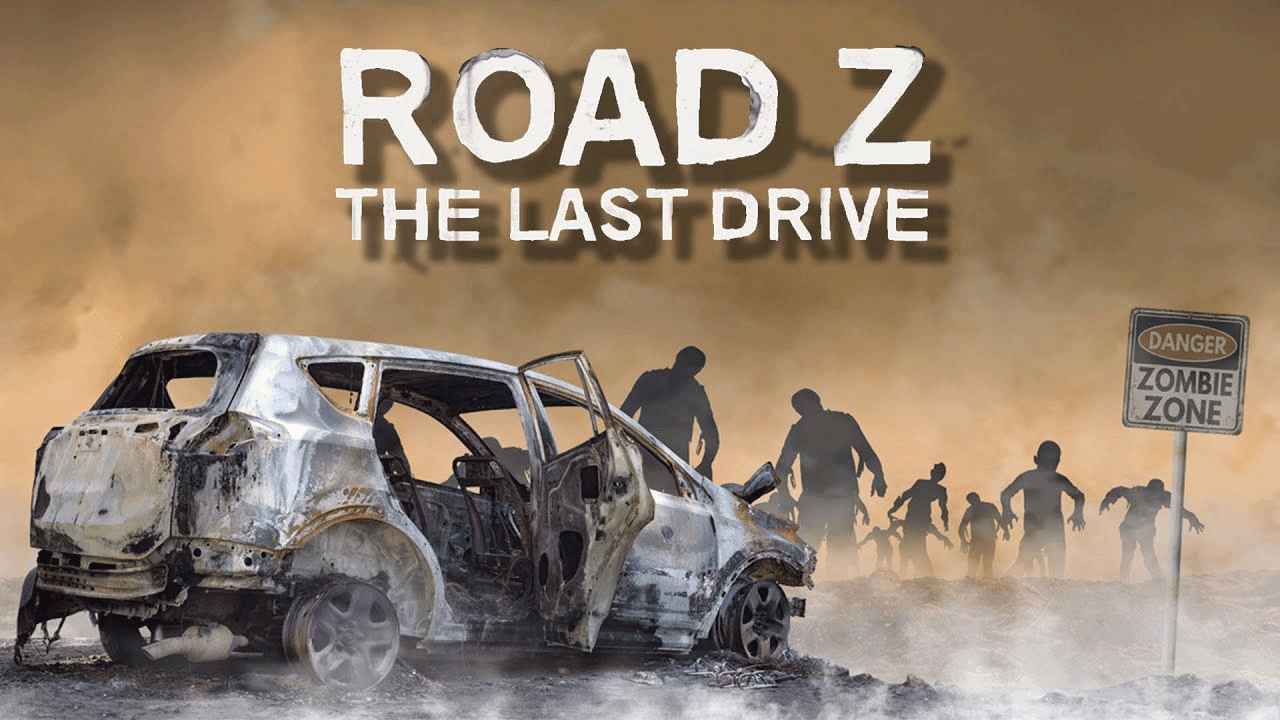 Link Tải Game Road Z The Last Drive Free Download