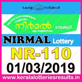 """KeralaLotteriesresults.in, """"kerala lottery result 01 03 2019 nirmal nr 110"""", nirmal today result : 01-03-2019 nirmal lottery nr-110, kerala lottery result 01-3-2019, nirmal lottery results, kerala lottery result today nirmal, nirmal lottery result, kerala lottery result nirmal today, kerala lottery nirmal today result, nirmal kerala lottery result, nirmal lottery nr.110 results 01-03-2019, nirmal lottery nr 110, live nirmal lottery nr-110, nirmal lottery, kerala lottery today result nirmal, nirmal lottery (nr-110) 1/3/2019, today nirmal lottery result, nirmal lottery today result, nirmal lottery results today, today kerala lottery result nirmal, kerala lottery results today nirmal 1 3 19, nirmal lottery today, today lottery result nirmal 1-3-19, nirmal lottery result today 1.3.2019, nirmal lottery today, today lottery result nirmal 1-03-19, nirmal lottery result today 1.3.2019, kerala lottery result live, kerala lottery bumper result, kerala lottery result yesterday, kerala lottery result today, kerala online lottery results, kerala lottery draw, kerala lottery results, kerala state lottery today, kerala lottare, kerala lottery result, lottery today, kerala lottery today draw result, kerala lottery online purchase, kerala lottery, kl result,  yesterday lottery results, lotteries results, keralalotteries, kerala lottery, keralalotteryresult, kerala lottery result, kerala lottery result live, kerala lottery today, kerala lottery result today, kerala lottery results today, today kerala lottery result, kerala lottery ticket pictures, kerala samsthana bhagyakuri"""