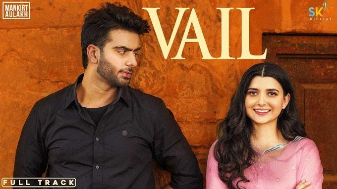 Vail Lyrics-Mankrit Aulakh ft Shree brar-Nimrat Khaira