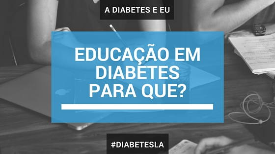 educação, diabetes, diabetesla, adiabeteseeu