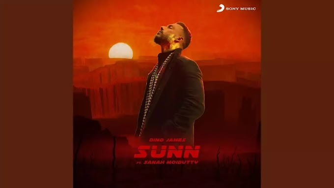 Sunn Song Lyrics - Dino James EP