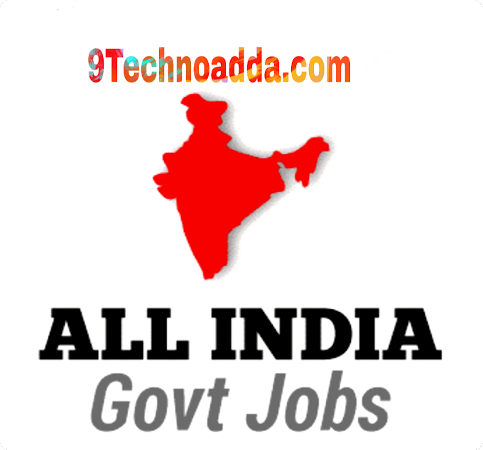 Job Opportunity | Indian Gov. Jobs | Sarkari Result | Job Update | Latest | Full Detail | Apply Directly | 9Technoadda