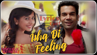 Ishq Di Feeling-Shimla Mirch Lyrics