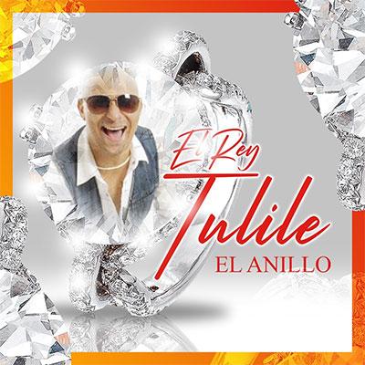El Rey Tulile – EL ANILLO
