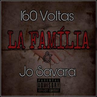160 Voltas & Jo Savara - La Família (2020) [DOWNLOAD]