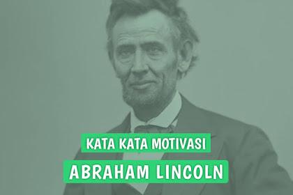 60 Koleksi Kata kata bijak Abraham Lincoln, Serat akan Arti dan Makna