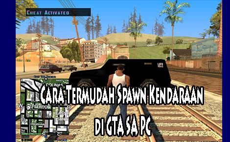 Cara Spawn Kendaraan di GTA SA PC
