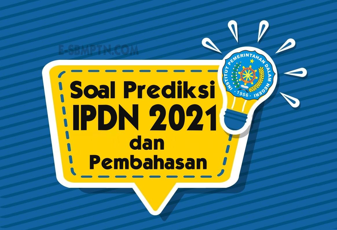 Soal Prediksi IPDN 2021 dan Pembahasan