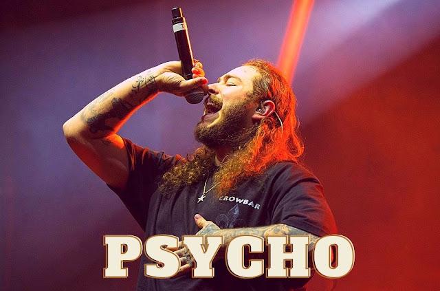 Lyrics-of-psycho-by-Post-Malone