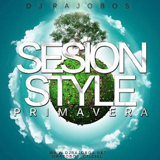 Style Primavera 2016 - Dj Rajobos