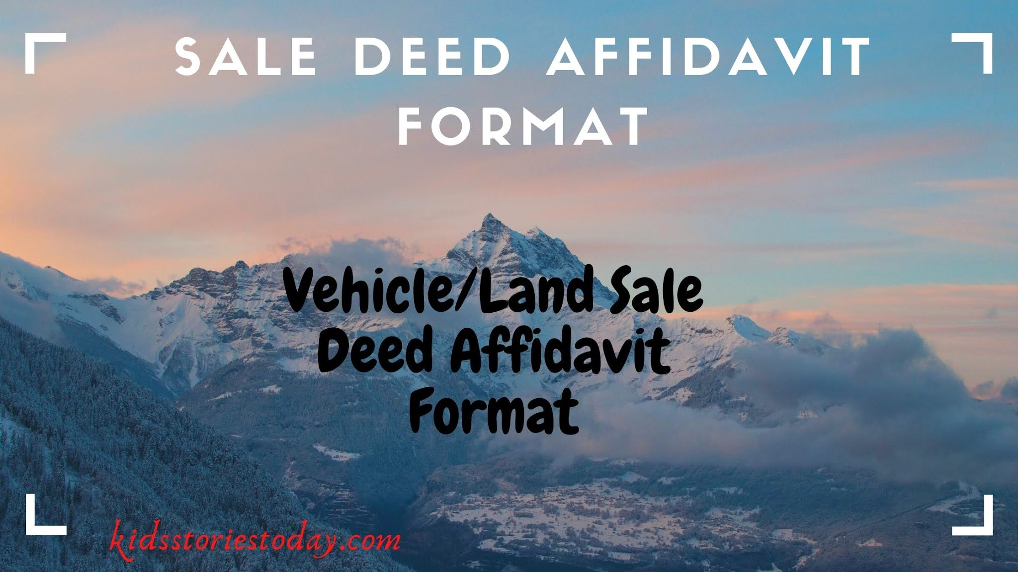 Vehicle/Land Sale Deed Affidavit Format