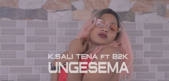 K Sali Tena ft. B2K – Ungesema | Video Download