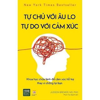 Sách - Tự chủ với âu lo, tự do với cảm xúc - 1980books ebook PDF EPUB AWZ3 PRC MOBI