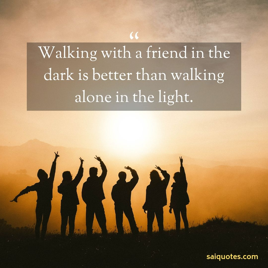 Sai Quotes: Friendship Quotes