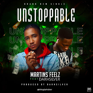 MartinsFeelz Ft Darhsilver (Unstoppable Cover)