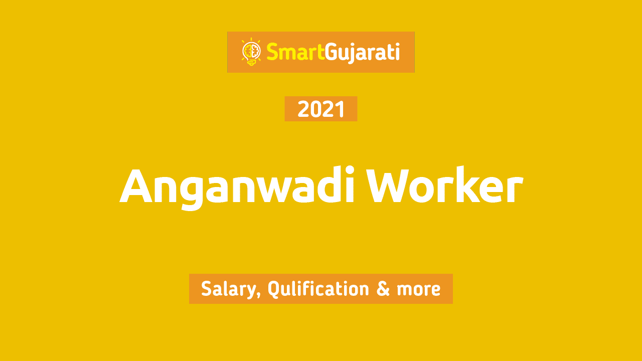 we have given information about the recruitment of Anganwadi Workers(Karykarta) and Tedagar sisters such as Study, Qualification, Age limit, Salary in Gujarat, where the documents should be, etc.
