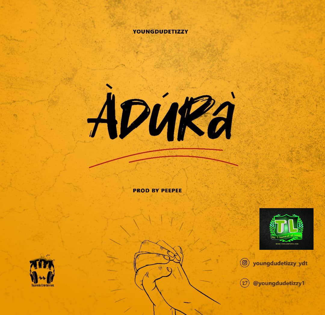 Youngdudetizzy-Adura-mp3-artwork-teelamford