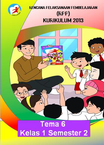 RPP K13 Kelas 1 Tema 6 Cukup 1 Lembar