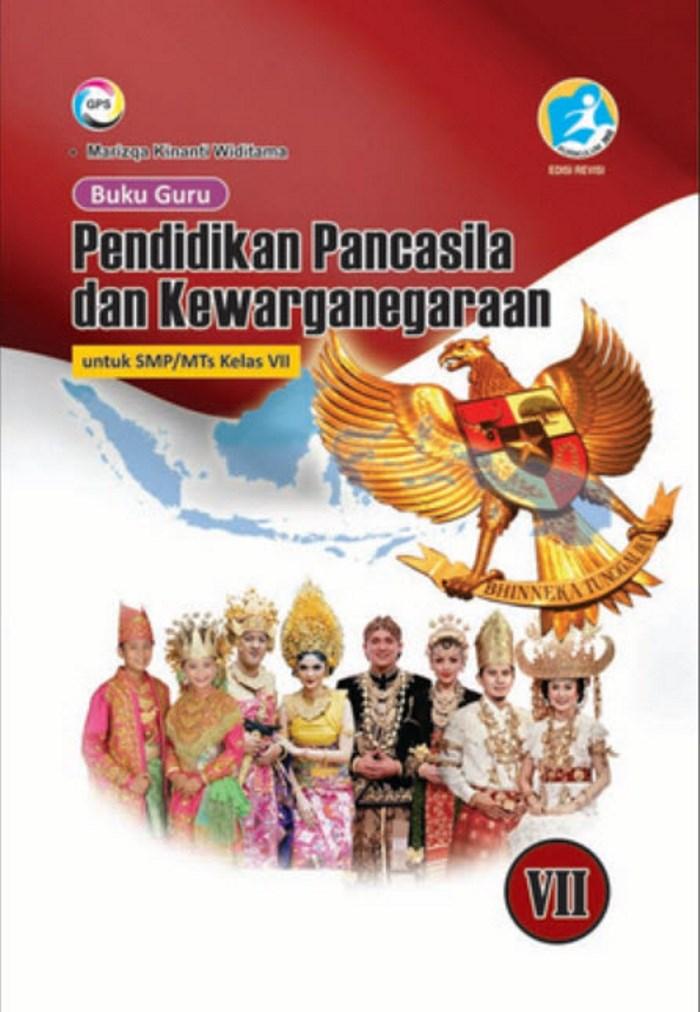 Buku Guru Pendidikan Pancasila dan Kewarganegaraan untuk SMP/MTs Kelas VII Kurikulum 2013