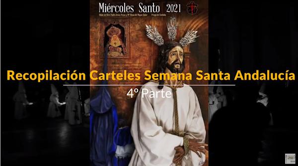 Vídeo con la Recopilación de Carteles de Semana Santa de Andalucía del 2021: 4º Parte