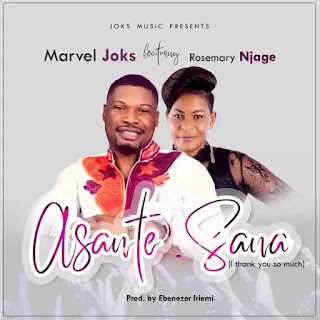 MUSIC: Marvel Joks - 'Asante Sana' (Ft. Rosemary Njage)