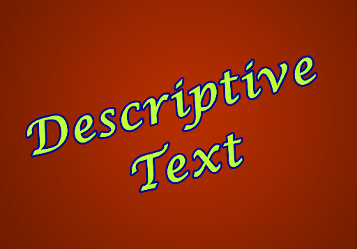 Pengertian Descriptive Text : Generic Structure, Language Features dan Contohnya