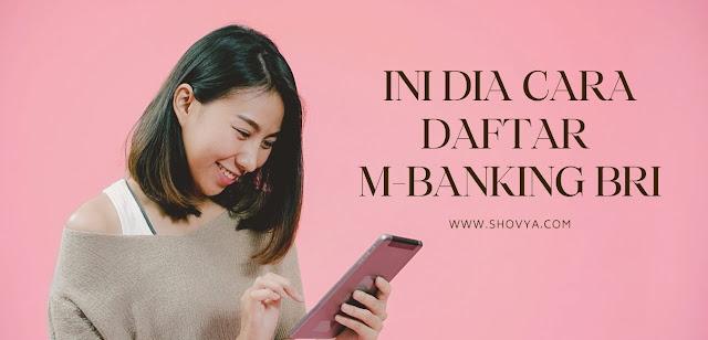 Cara daftar M-Banking BRI