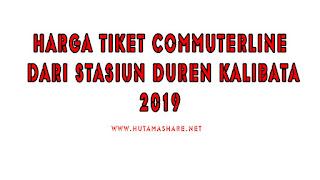 Harga Tiket Commuterline Dari Stasiun Duren Kalibata Terbaru 2019