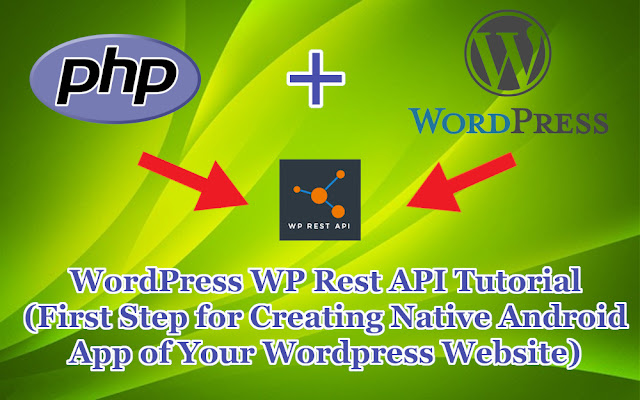 Wordpress WP Rest API Tutorial