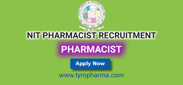 NIT Recruitment - Pharmacist job in National Institute of Technology