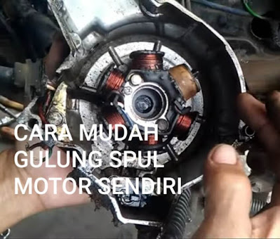 Cara Mudah Gulung Spul Motor Sendiri