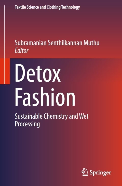 Detox Fashion: Sustainable Chemistry and Wet Processing