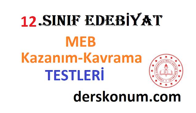 12.Sınıf Edebiyat MEB Kazanım Kavrama Testleri