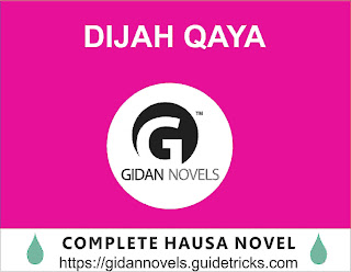 Dijah Qaya Complete Hausa Novels