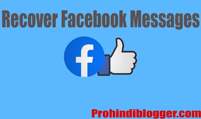 Recover Facebook Messages [delete message kaise recover kare]