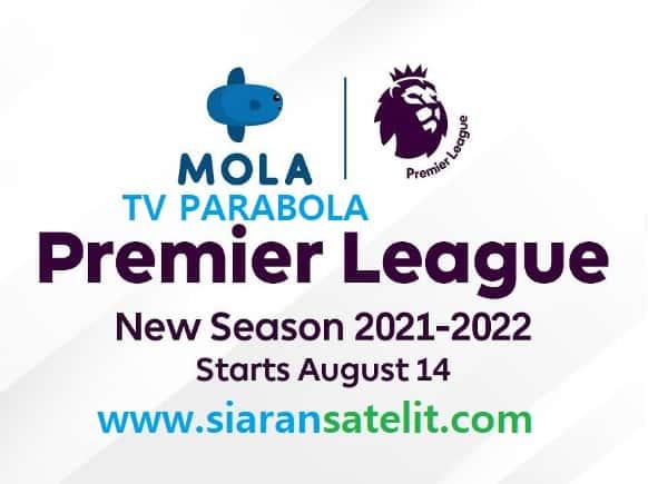 Berlangganan MOLA TV PARABOLA dan Langsung Nonton Liga Inggris