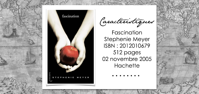 Couverture du livre Fascination de Stephenie Meyer