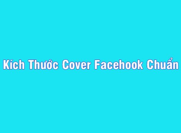 Kích thước cover facebook chuẩn nhất 2019