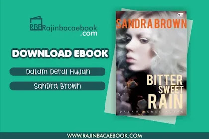 Download Novel Dalam Derai Hujan by Sandra Brown Pdf