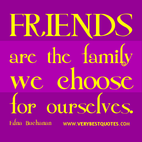 Short Inspirational Quotes About Friendship: Friends Are Like Family Quotes. QuotesGram