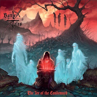 "Battle Tales - ""The Ire of the Condemned"" (album)"
